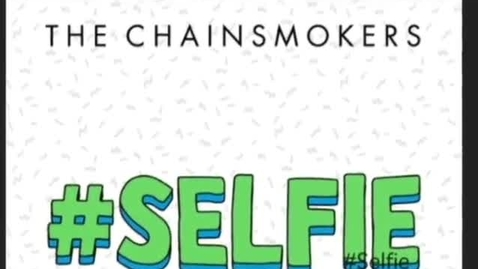 Thumbnail for entry Selfie - Music Video - A Hashtag Cupcake Production