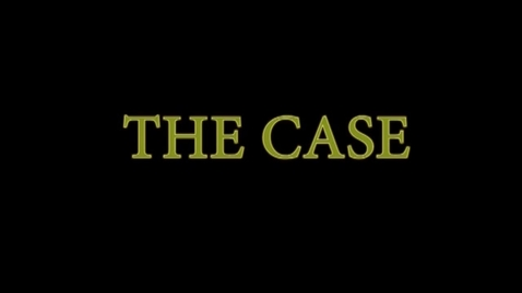 Thumbnail for entry The Case