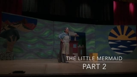 Thumbnail for entry Missoula Children's Theatre Presents The Little Mermaid Performance 2015 - Part 2