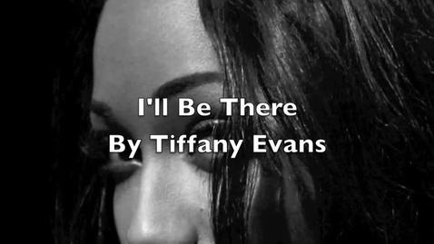 Thumbnail for entry Tiffany Evans - I'll Be There (New Single)