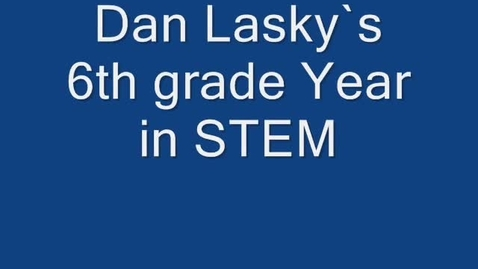 Thumbnail for entry Dan lasky`s life i n STEM