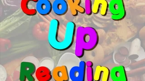 Thumbnail for entry Cooking Up Reading