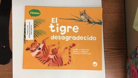 Thumbnail for entry Lectura - El tigre desagradecido - 11/30/2020