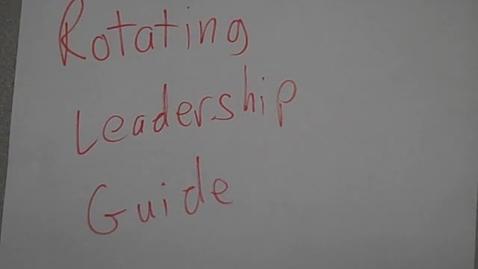 Thumbnail for entry Rotating Leadership Guide