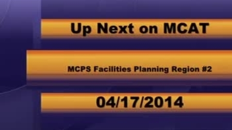 Thumbnail for entry MCPS Facilities Strategic Planning Board 4-17-2014.mp4