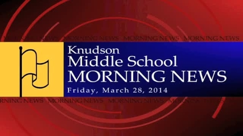 Thumbnail for entry Knudson News 03/28/14