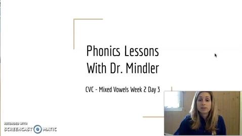Thumbnail for entry Part 2 Week 2 Mixed Vowel CVC