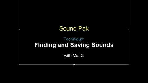 Thumbnail for entry Finding and saving sounds