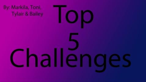 Thumbnail for entry 5 Challenges - WSCN PTV 2, Sem 2 (2016-2017)