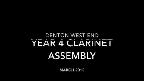 Thumbnail for entry Year 4 Clarinet Assembly