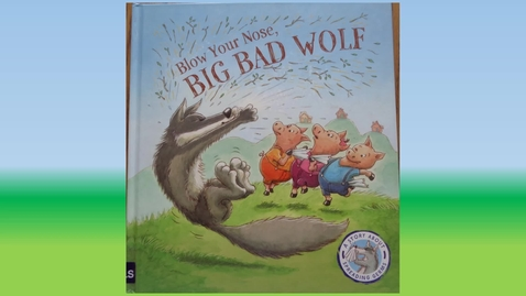 Thumbnail for entry Blow your nose, Big Bad Wolf by Steve Smallman