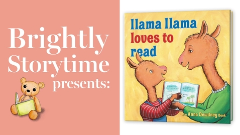 Thumbnail for entry LLAMA LLAMA LOVES TO READ - Read Aloud Picture Book | Brightly Storytime