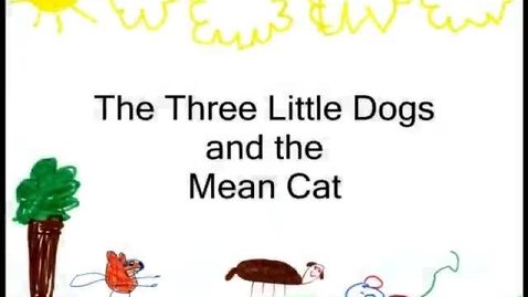 Thumbnail for entry The Three Little Dogs and the Big Mean Cat