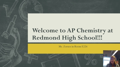 Thumbnail for entry Welcome to AP Chemistry at Redmond High School!!!