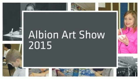 Thumbnail for entry Albion Art Show 2015