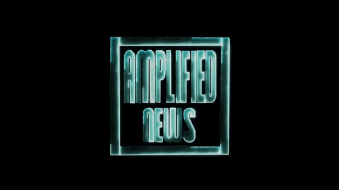 Thumbnail for entry 4-15-16 Amplified News presents: Announcements!