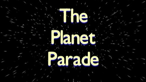 Thumbnail for entry Planet Parade one