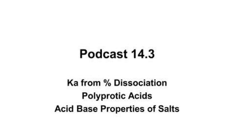 Thumbnail for entry AP Chem 14.3 Ka, Polyprotic Acids, Salts