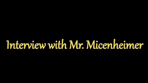 Thumbnail for entry 10 K Interview with Michael Micenheimer
