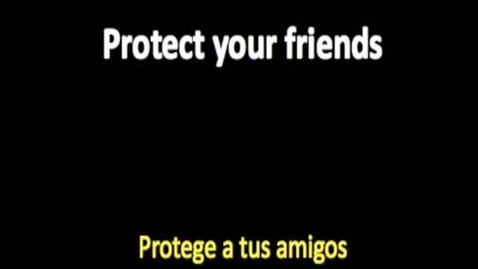 Thumbnail for entry Protect Your Friends