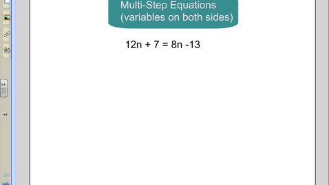 Thumbnail for entry Multiple Step Equations
