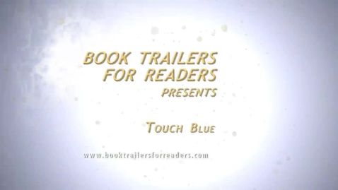 Thumbnail for entry Touch Blue Book Trailer