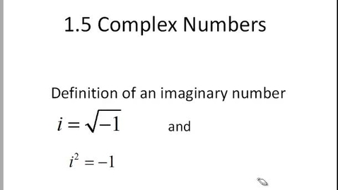 Thumbnail for entry 1.5 CA imaginary numbers