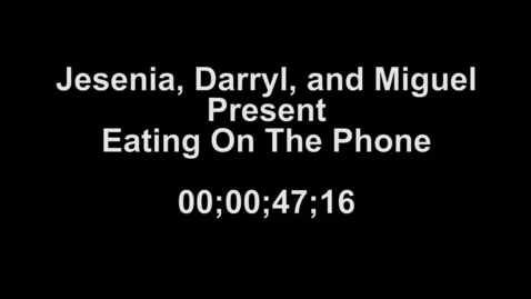 Thumbnail for entry Eating on the phone