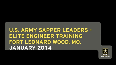 Thumbnail for entry U.S. Army Sapper Leaders – Elite Engineer Training