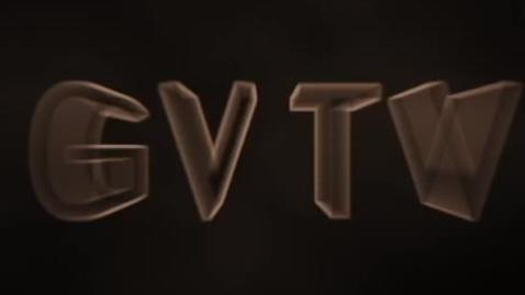 Thumbnail for entry GVTV February 8th 2013