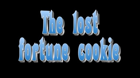 Thumbnail for entry The lost fortune cookie