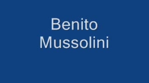 Thumbnail for entry Benito Mussolini