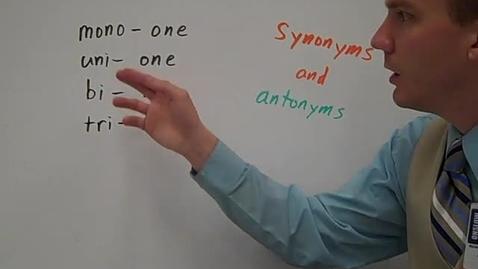 Thumbnail for entry Greek and Latin prefixes mono, uni, bi, and tri synonyms and antonyms