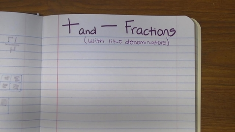 Thumbnail for entry adding and subtracting fractions