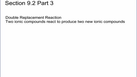 Thumbnail for entry Chem Section 9.2 Part 3