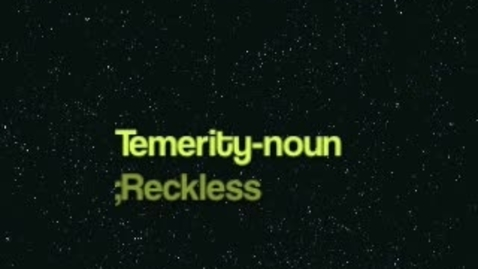 Thumbnail for entry Temerity -- Brainyflix.com Vocab Contest