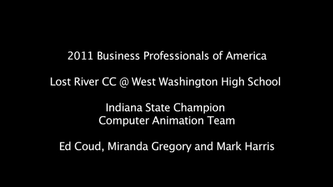 Thumbnail for entry BPA 2011 Computer Animation Team, 11th Place NLC