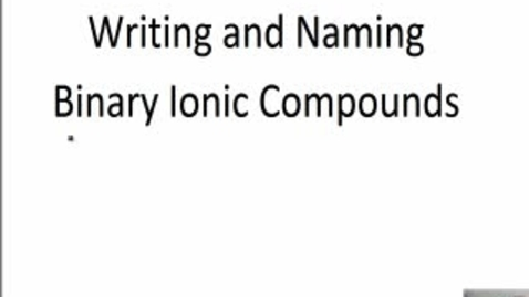 Thumbnail for entry Binary Ionic Compounds