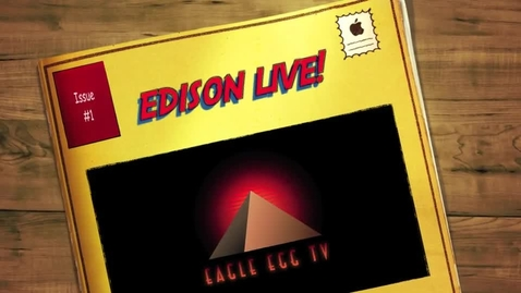 Thumbnail for entry Edison Live! Coming April 30th, 2013 - Promotional Video