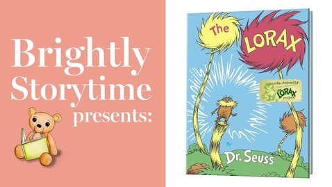 Thumbnail for entry THE LORAX by Dr. Seuss - Read Aloud Picture Book | Brightly Storytime