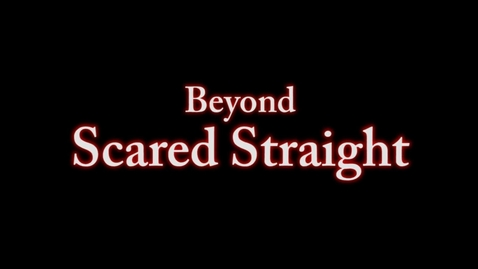 Thumbnail for entry Beyond Scared Straight...Detention