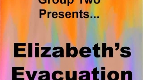 Thumbnail for entry Elizabeth's Evacuation