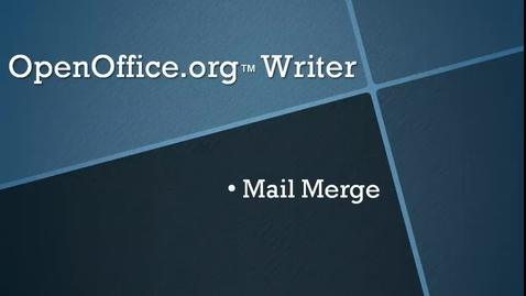 Thumbnail for entry Perform a Mail Merge in OpenOffice.org™ Writer