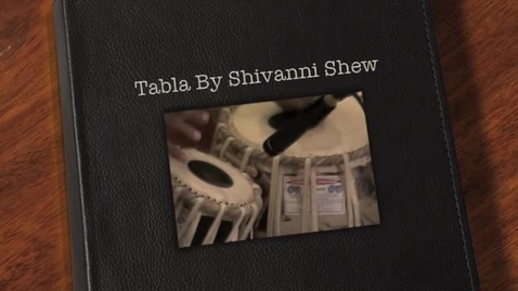 Thumbnail for entry Tabla By Shivanni Shew