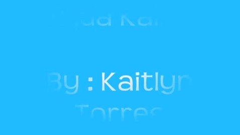 Thumbnail for entry Kaitlyn Torres