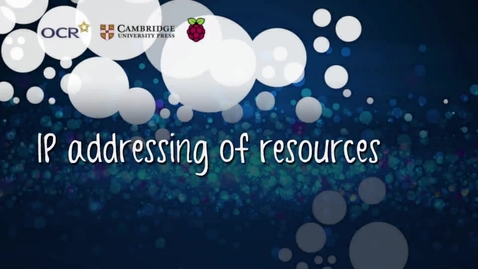 Thumbnail for entry IP addressing of resources - Part A