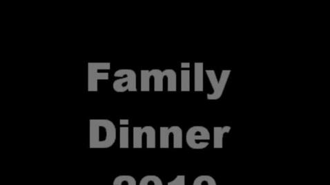 Thumbnail for entry Family Dinner 2010