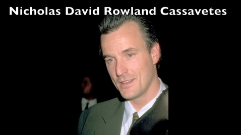 Thumbnail for entry Biography of Nick Cassavetes