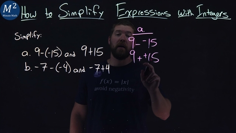 Thumbnail for entry How to Simplify Expressions with Integers | Two Examples | Part 2 of 5 | Minute Math