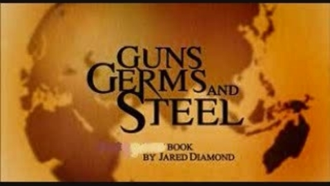 Thumbnail for entry Guns, Germs, and Steel by Jared Diamond